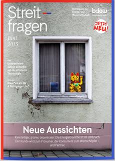 """Bundesverband der Energie- und Wasserwirtschaft überarbeitet sein Magazin """"Streitfragen"""" Bild"""