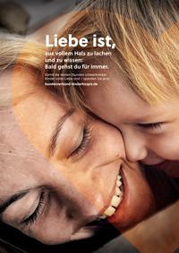 Eines der Kampagnenmotive des Bundesverbandes Kinderhospiz; Foto: BVKH/Mensch Kreativagentur