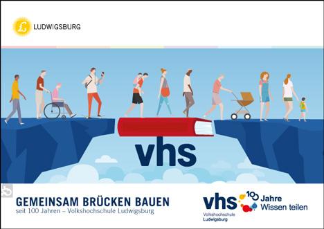 """""""Gemeinsam Brücken bauen"""" lautet der Titel einer Jubiläumsbroschüre, in der die Volkshochschule Ludwigsburg Höhepunkte rund um den 100. Geburtstag vorstellt; Foto: VHS Ludwigsburg"""