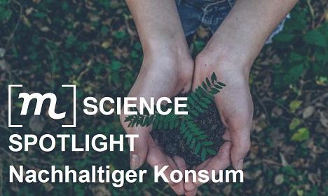 """Die Studie """"Spotlight: Nachhaltiger Konsum"""" hat nach dem Stellenwert des Themas Nachhaltigkeit bei Kaufentscheidungen gefragt; Foto: [m]Sciene"""